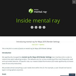 Introducing mental ray for Maya 2016 Render Settings