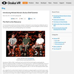 Introducing Michael Abrash, Oculus Chief Scientist