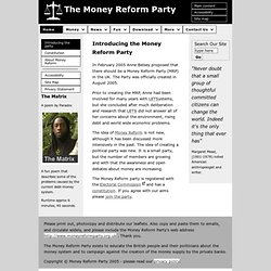 Introducing the Money Reform Party