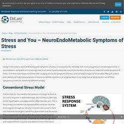 Symptoms of Stress: Introducing the NeuroEndoMetabolic Stress Response