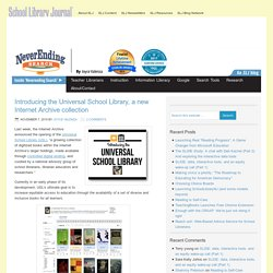 Introducing the Universal School Library, a new Internet Archive collection - NeverEndingSearch