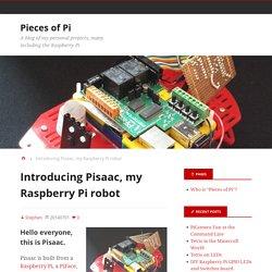 Introducing Pisaac, my Raspberry Pi robot : Pieces of Pi