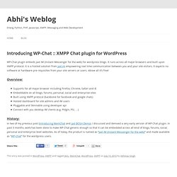 Introducing WP-Chat :: XMPP Chat plugin for Wordpress | Abhi's Weblog