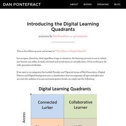 Introducing the Digital Learning Quadrants