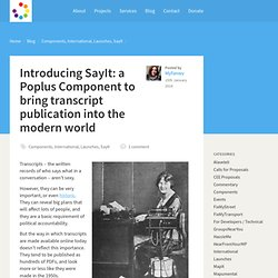 Introducing SayIt: a Poplus Component to bring transcript publication into the modern world
