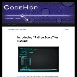 "Introducing ""Python Score"" for Csound"