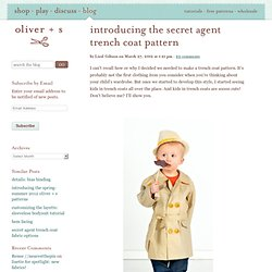 introducing the secret agent trench coat pattern