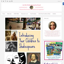 Introducing Your Children to Shakespeare (Read Aloud Wednesdays)