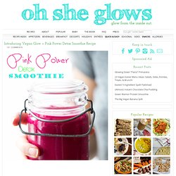 Introducing Vegan Glow + Pink Power Detox Smoothie Recipe