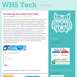 Introducing the Student Tech Team!