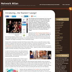 Introducing… the Teachers' Lounge! « Network Milan