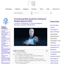 Introducing Best Guide On Testing AI Models Beyond 2020 - Tech Travel Hub