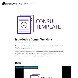 Introducing Consul Template - HashiCorp