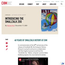 Introducing the Smalltalk Zoo - CHM