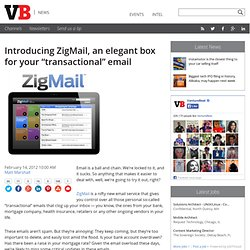 "Introducing ZigMail, an elegant box for your ""transactional"" email"