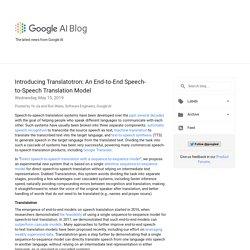 Blog de Google AI: Introducción a Translatotron: un modelo integral de traducción de voz a voz