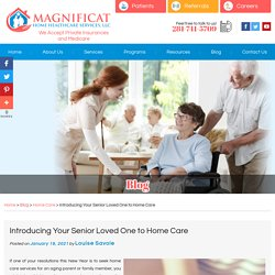 Introducing Your Senior Loved One to Home Care