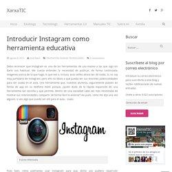 Introducir Instagram como herramienta educativa