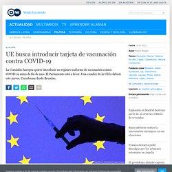 L'UE veut faire adopter le passeport vert pour la fin janvier ! (Presse espagnole)