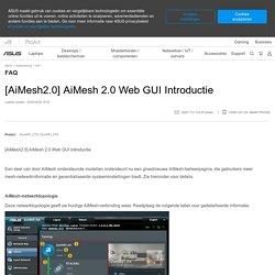 [AiMesh2.0] AiMesh 2.0 Web GUI Introductie