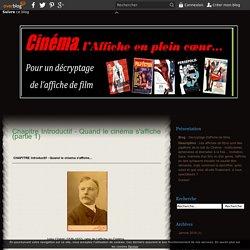 Chapitre Introductif - Quand le cinéma s'affiche (partie 1) - Décryptage d'affiche de films