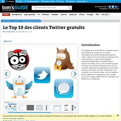 Le Top 10 des clients Twitter gratuits : Introduction