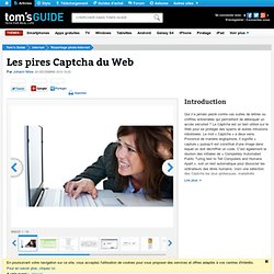 Les pires Captcha du Web : Introduction