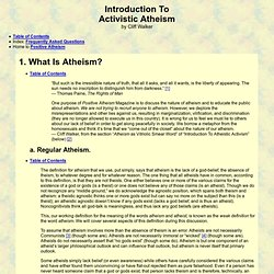 Introduction To Activistic Atheism