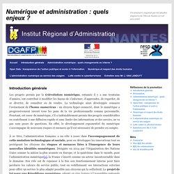 Numérique et administration : quels enjeux ?