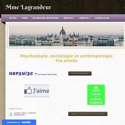 HSP3U/3C - Introduction à la psychologie, la sociologie et l'anthropologie - Mme Lagrandeur