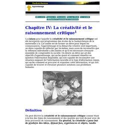 Introduction aux apprentissage essentiels communs - Chapitre IV: La créativité et le raisonnement critique - Définition