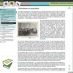 Introduction aux discours coloniaux - Assimilation ou association