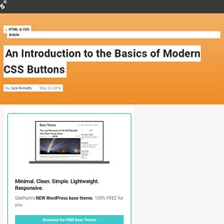 An Introduction to the Basics of Modern CSS Buttons