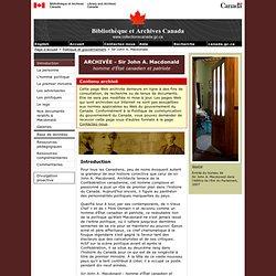 Sir John A. Macdonald : homme d'État canadien et patriote - BAC