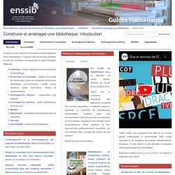 Construire et aménager une bibliothèque - guide Enssib