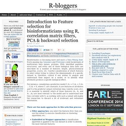 Introduction to Feature selection for bioinformaticians using R, correlation matrix filters, PCA & backward selection