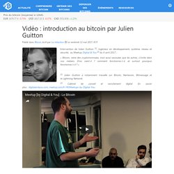 Vidéo : introduction au bitcoin par Julien Guitton – Bitcoin.fr