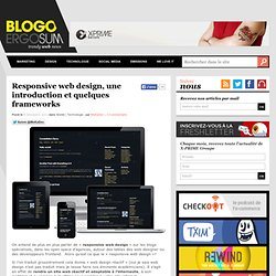 Responsive web design, une introduction et quelques frameworks