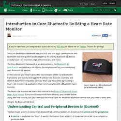 Introduction to Core Bluetooth: Building a Heart Rate Monitor