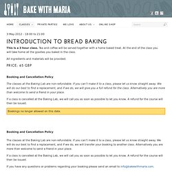 Introduction to Bread Baking | Bake With Maria