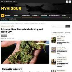 Introduction: Cannabis Industry and Weed CPA