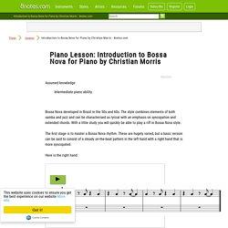 Introduction to Bossa Nova for Piano by Christian Morris - 8notes.com
