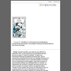 A propos de : Karl Marx, Le 18 brumaire de Louis Bonaparte, Livre de Poche (Introduction, chronologie et notes par Emmanuel Barot et Jean-Numa Ducange).