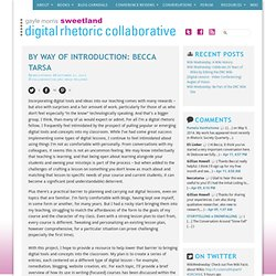 By Way of Introduction: Becca Tarsa — Digital Rhetoric Collaborative