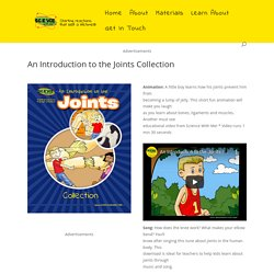 An Introduction to the Joints Collection - Science for Kids
