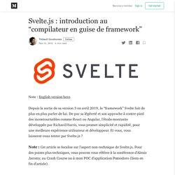 """Svelte.js : introduction au """"compilateur en guise de framework"""""""