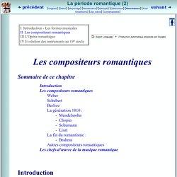INTRODUCTION A LA MUSIQUE CLASSIQUE : Les compositeurs romantiques