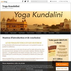 Mantras d'introduction et de conclusion - Yoga Kundalini