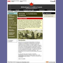 ARCHIVÉE - Introduction - La Confédération canadienne - Bibliothèque et Archives Canada