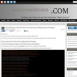 [Tuto] Nagios: Introduction au fichiers de configurations de Nagios » Denis Rosenkranz